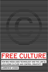 Free Culture de Lawrence Lessig
